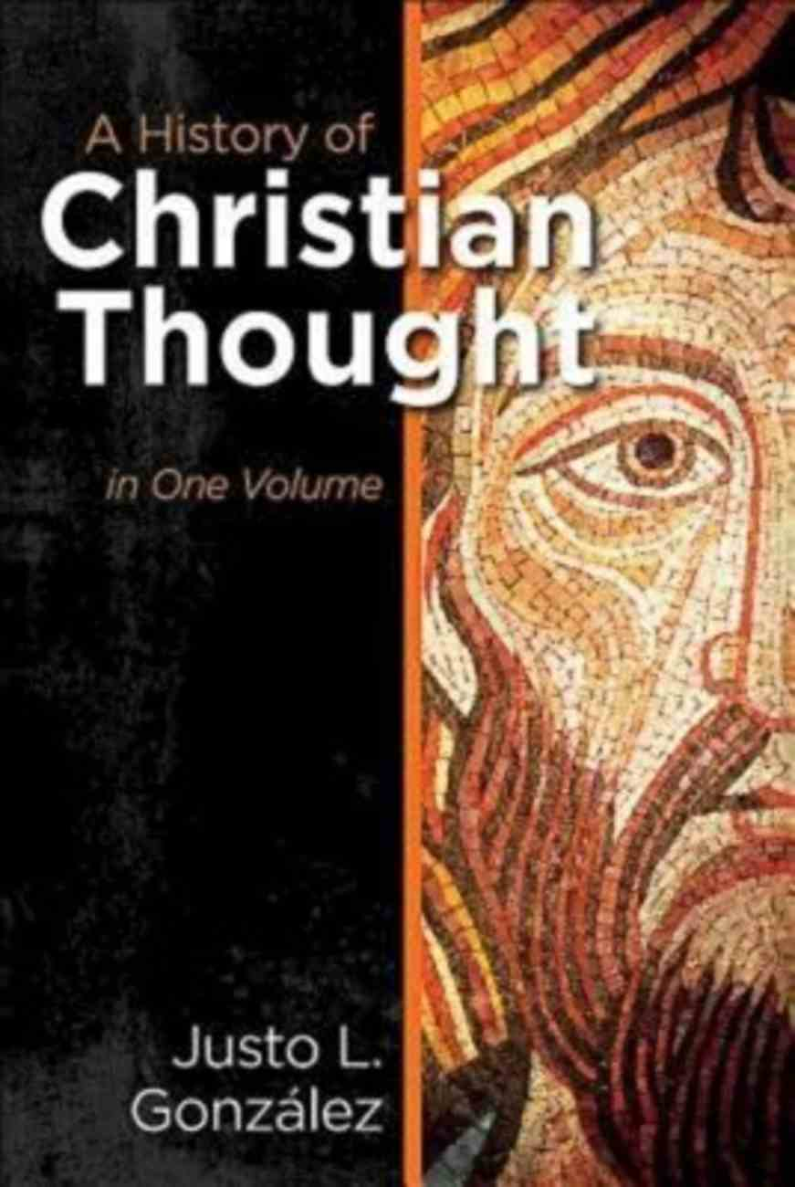 A History of Christian Thought (One Volume) Paperback