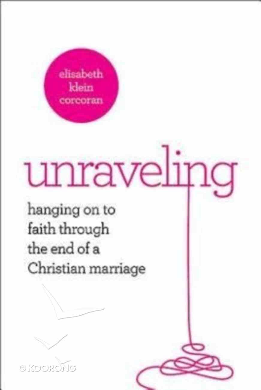 Unraveling Paperback