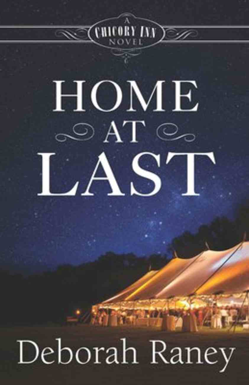 Home At Last (#05 in A Chicory Inn Novel Series) Paperback