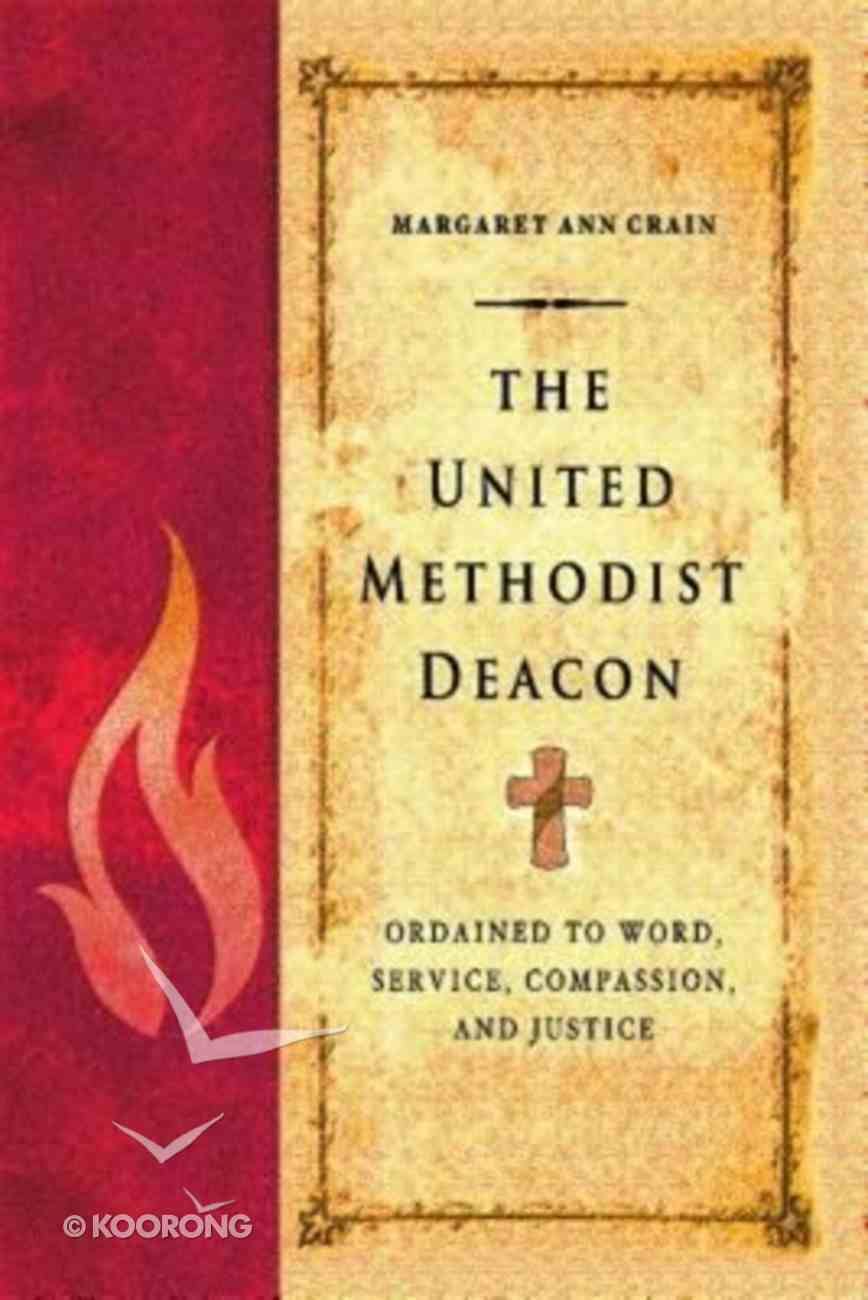 The United Methodist Deacon Paperback