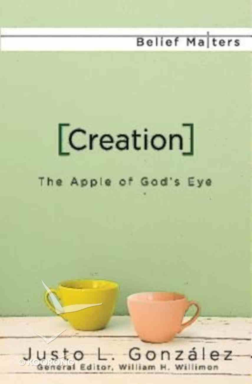 Creation (Belief Matters Series) Paperback