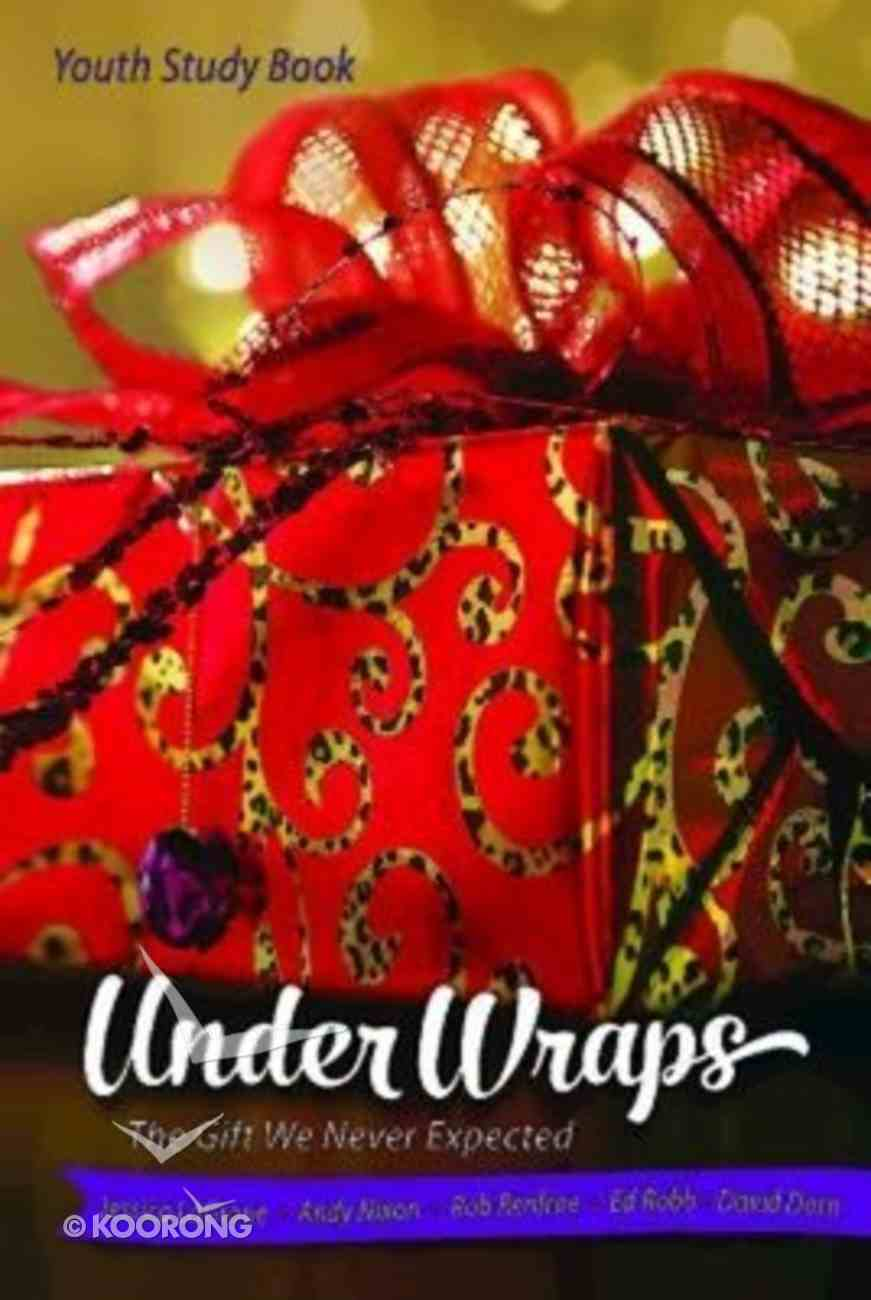 Under Wraps (Youth Study Book) Paperback