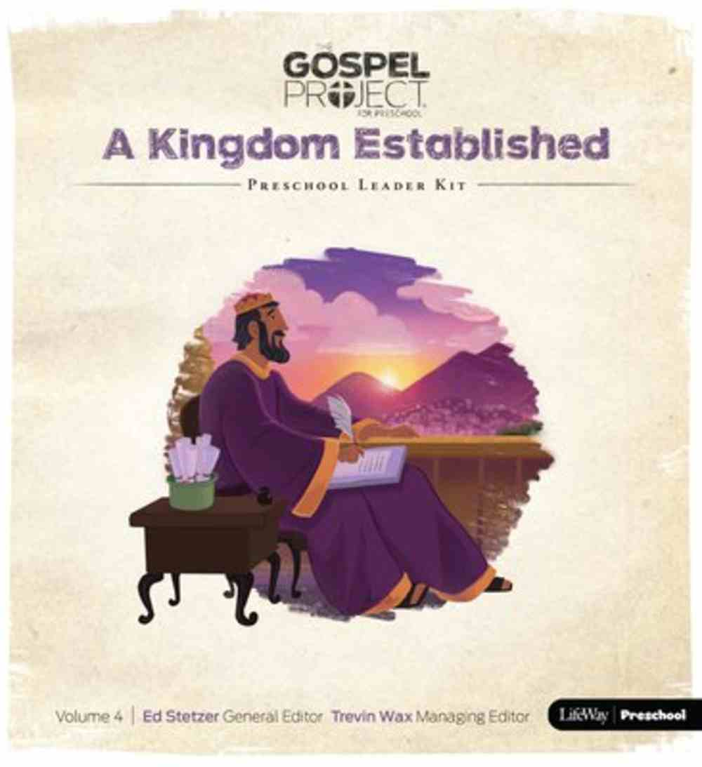 A Kingdom Established (Preschool Leader Kit) (#04 in The Gospel Project For Kids 2015-18 Series) Pack