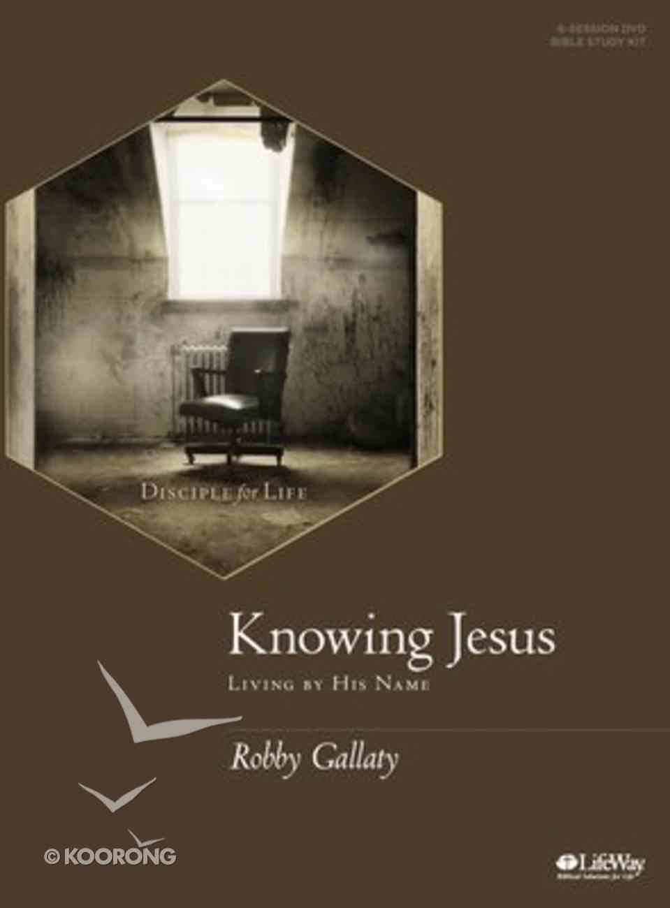 Knowing Jesus: Living By His Name (Leader Kit) Paperback