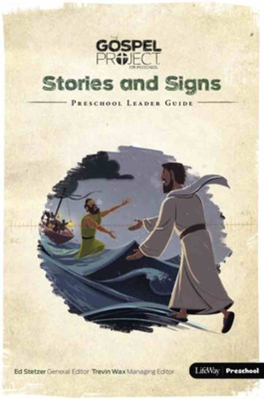 Stories and Signs (Preschool Leader Guide) (#08 in The Gospel Project For Kids Series) Spiral
