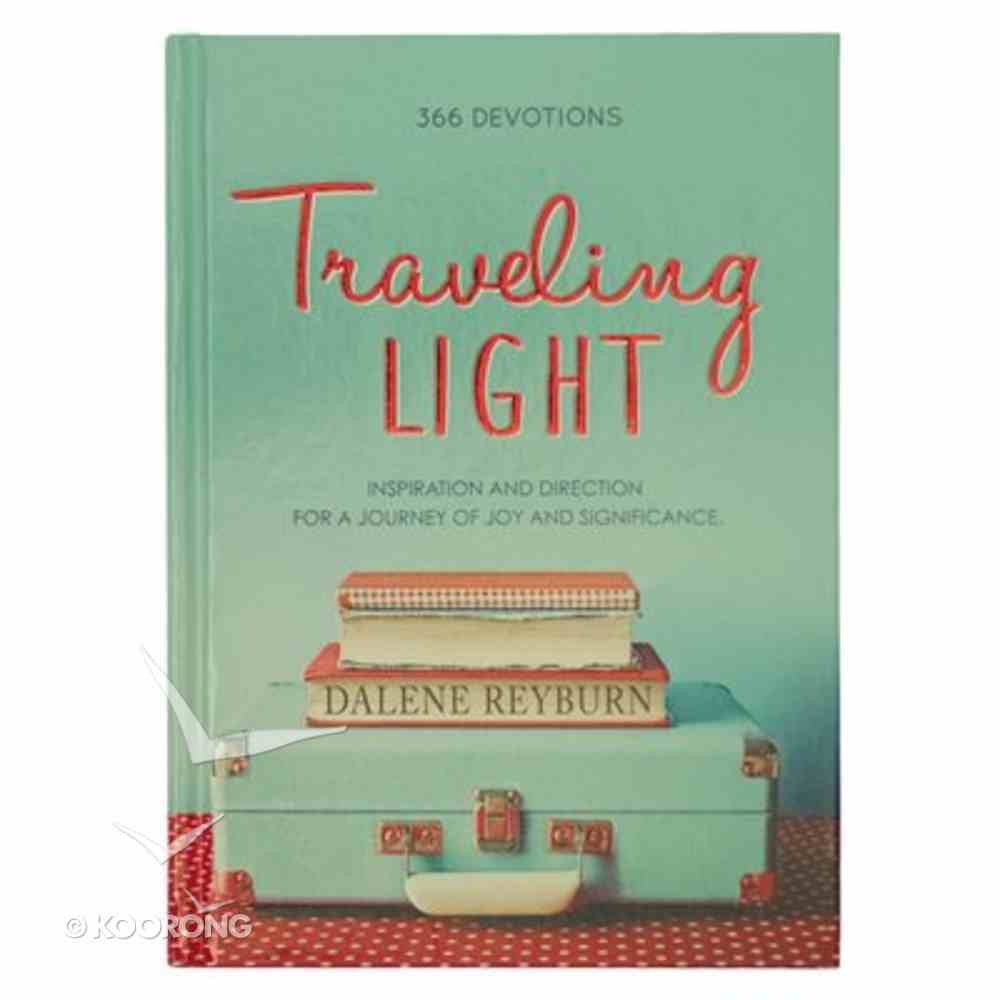 Traveling Light Devotional Hardback