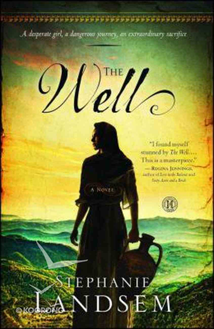 The Well (#01 in Living Water Series) Paperback