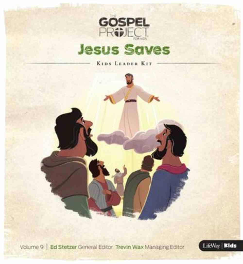 Jesus Saves (Kids Leader Kit) (#09 in The Gospel Project For Kids Series) Pack