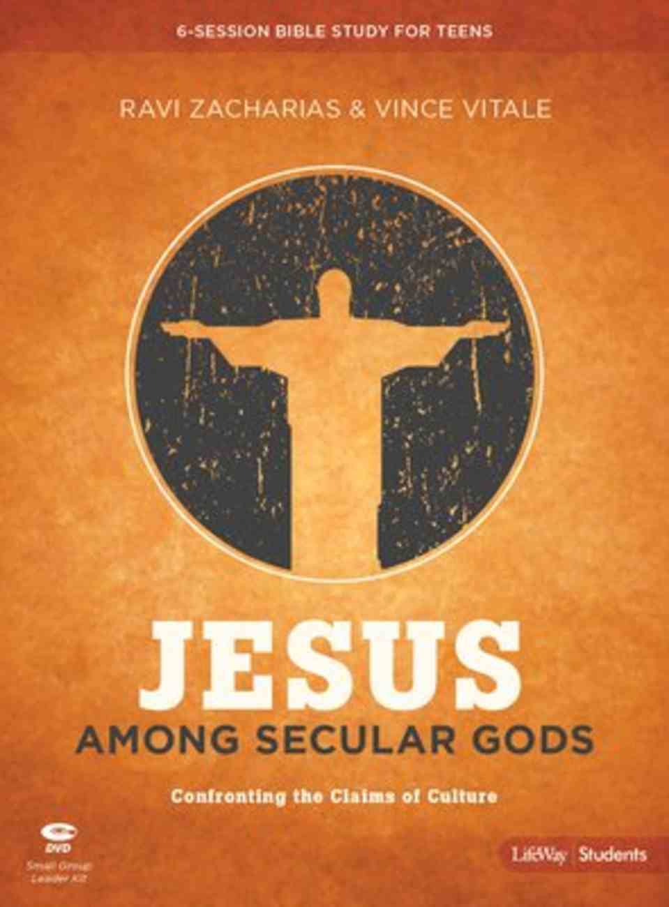 Jesus Among Secular Gods: Confronting the Claims of Culture (Teen Bible Study Leader Kit) Pack
