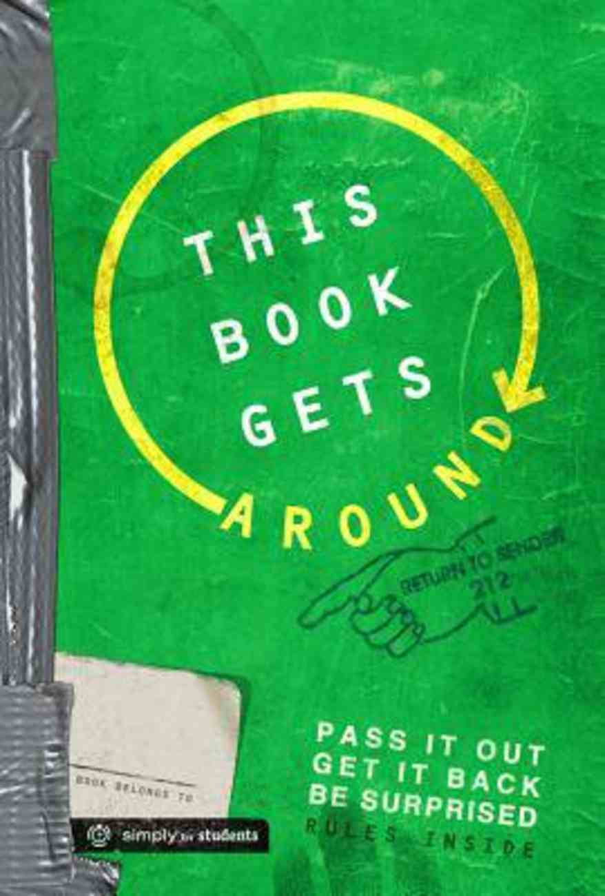 This Book Gets Around: Pass It Out, Get It Back, Be Surprised Paperback