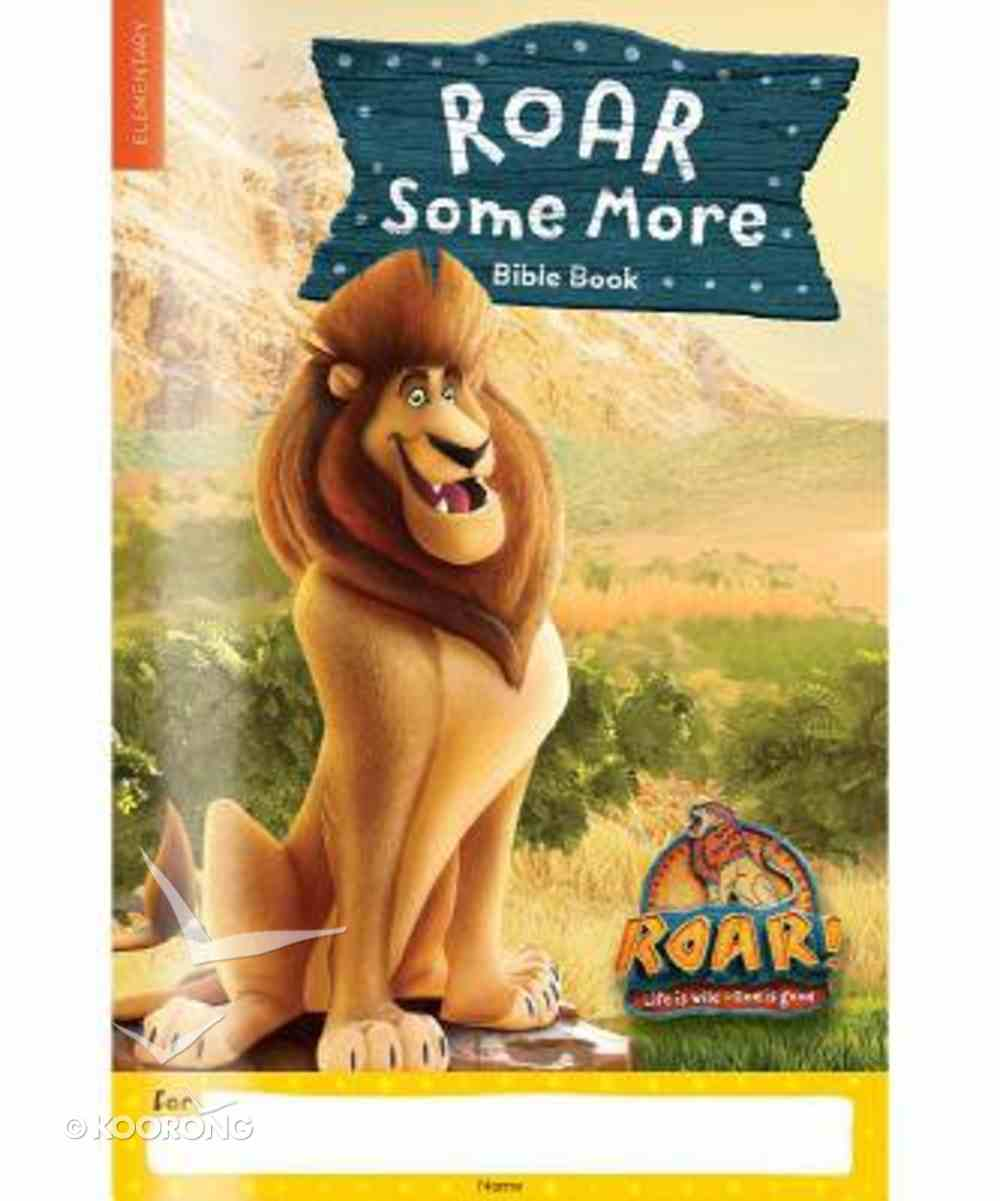 2019 Vbs Roar Some More Bible Book Paperback