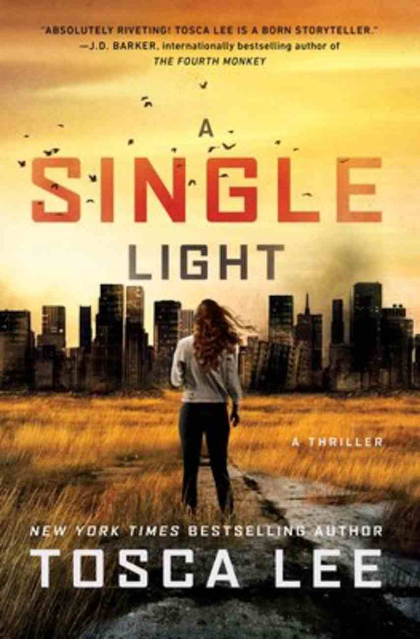 A Single Light (#02 in The Line Between Series) Hardback