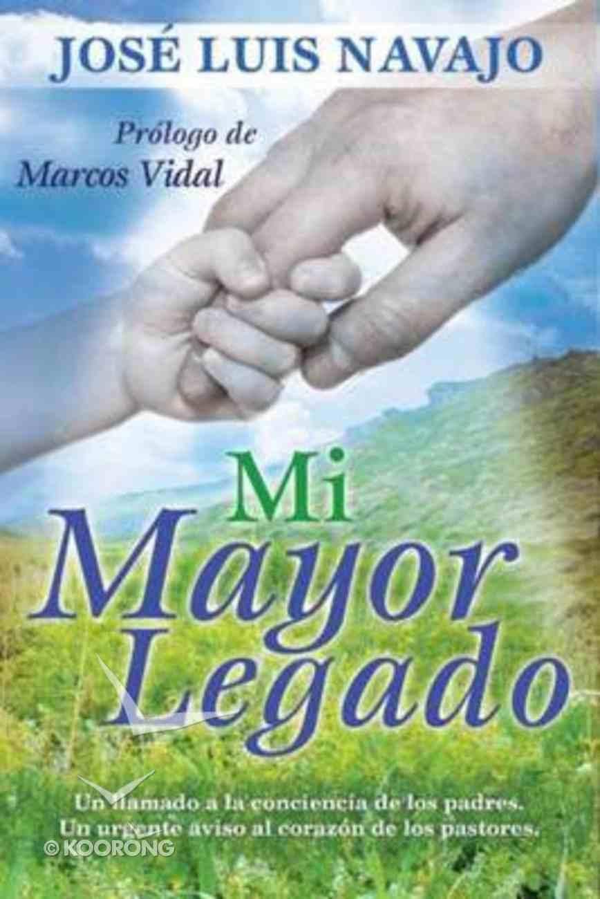 Mi Mayor Legado eBook