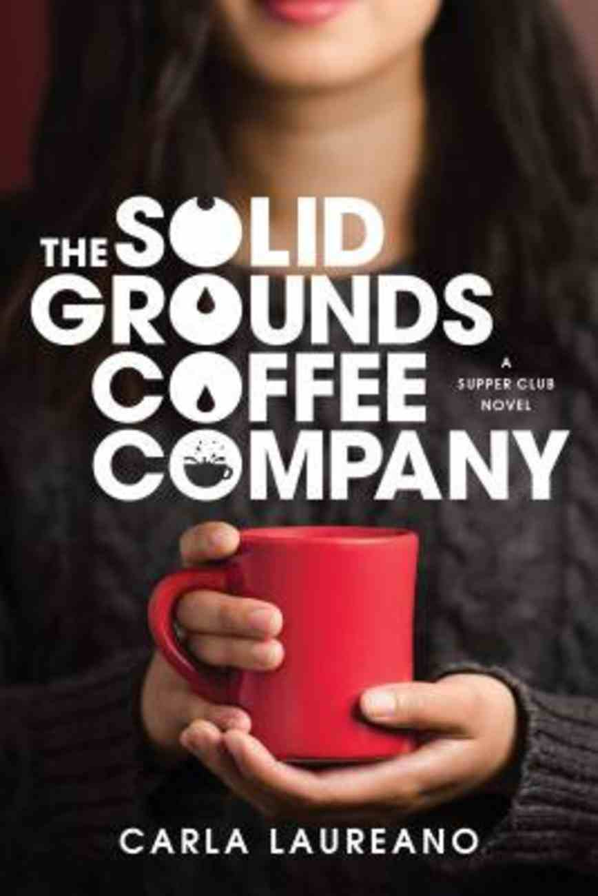 The Solid Grounds Coffee Company Paperback