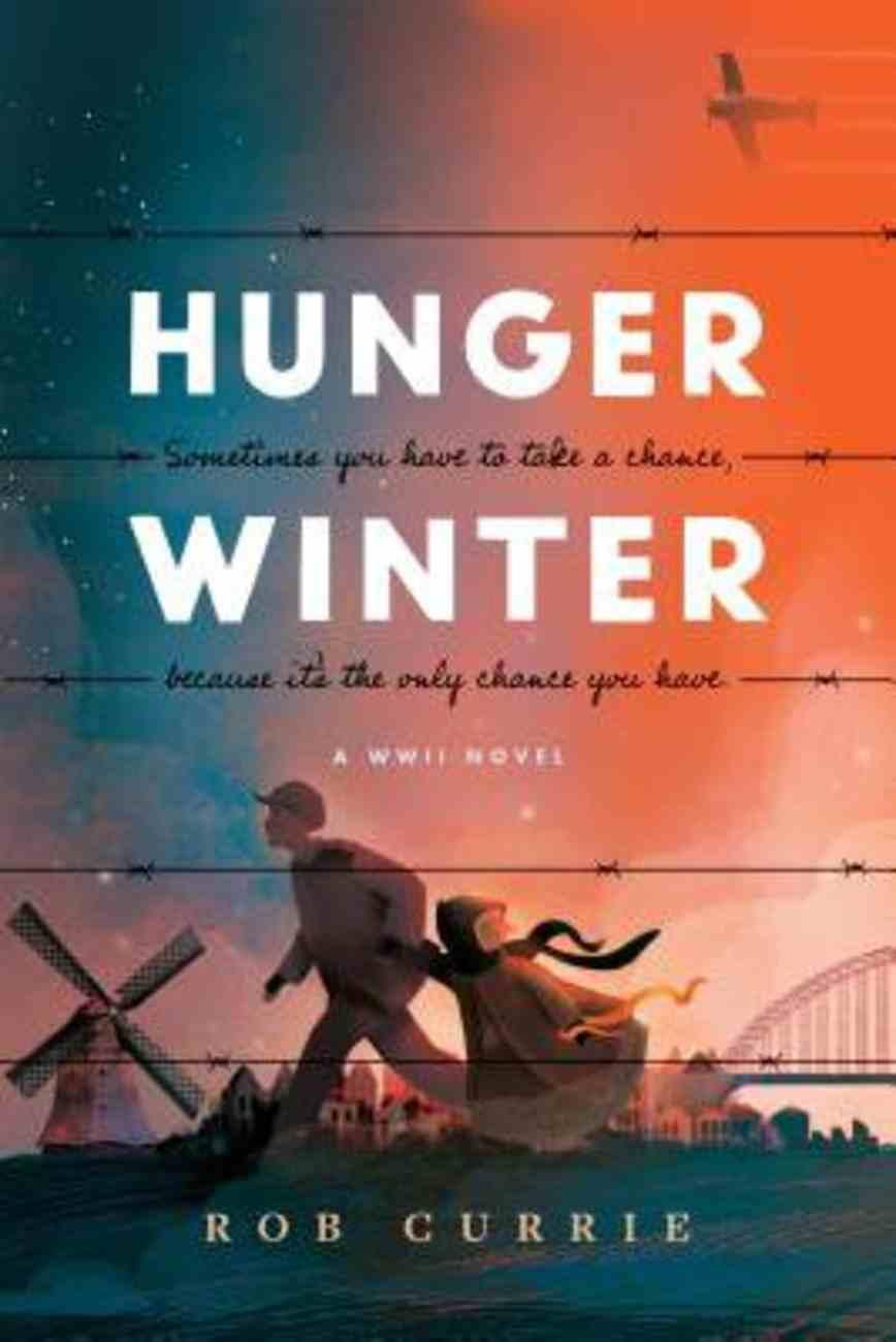 Hunger Winter: A World War II Novel Paperback