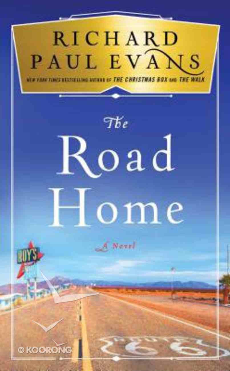 The Road Home (Broken Road Series) Hardback