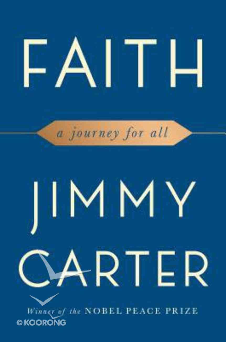 Faith: A Journey For All Hardback