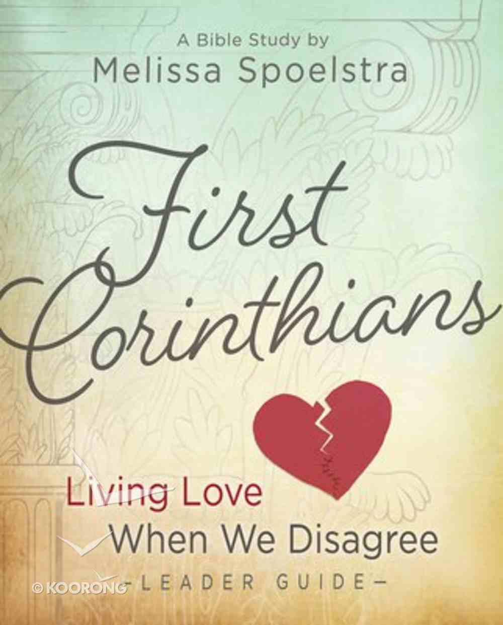 First Corinthians Women's Bible Study (Leader Guide) Paperback