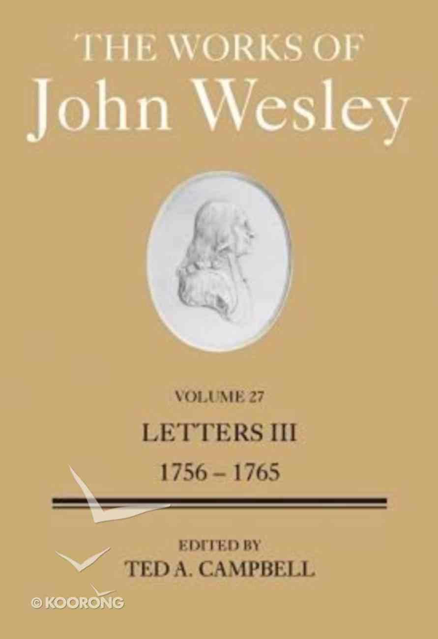 The Works of John Wesley (Vol 27) Hardback