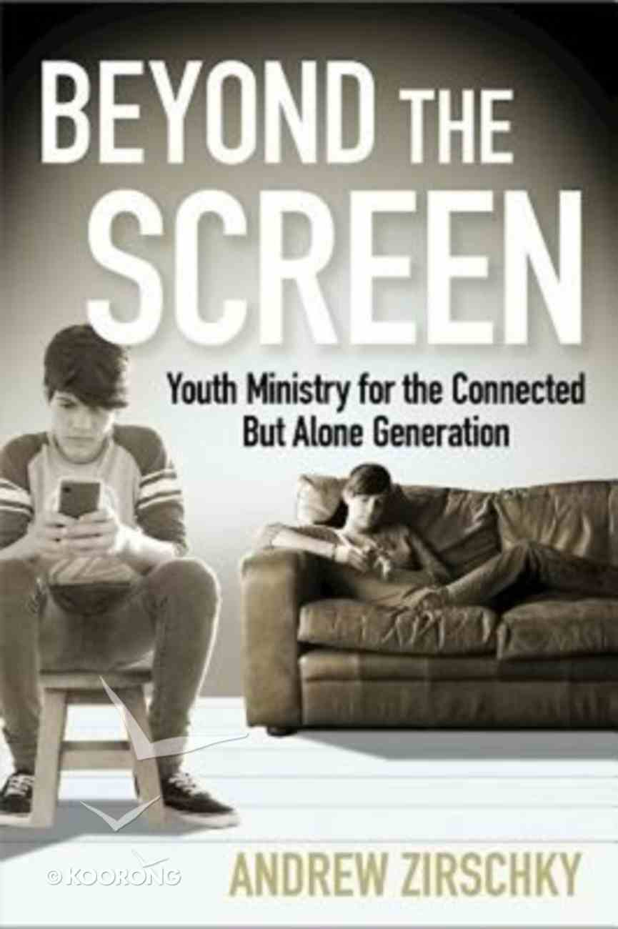 Beyond the Screen Paperback