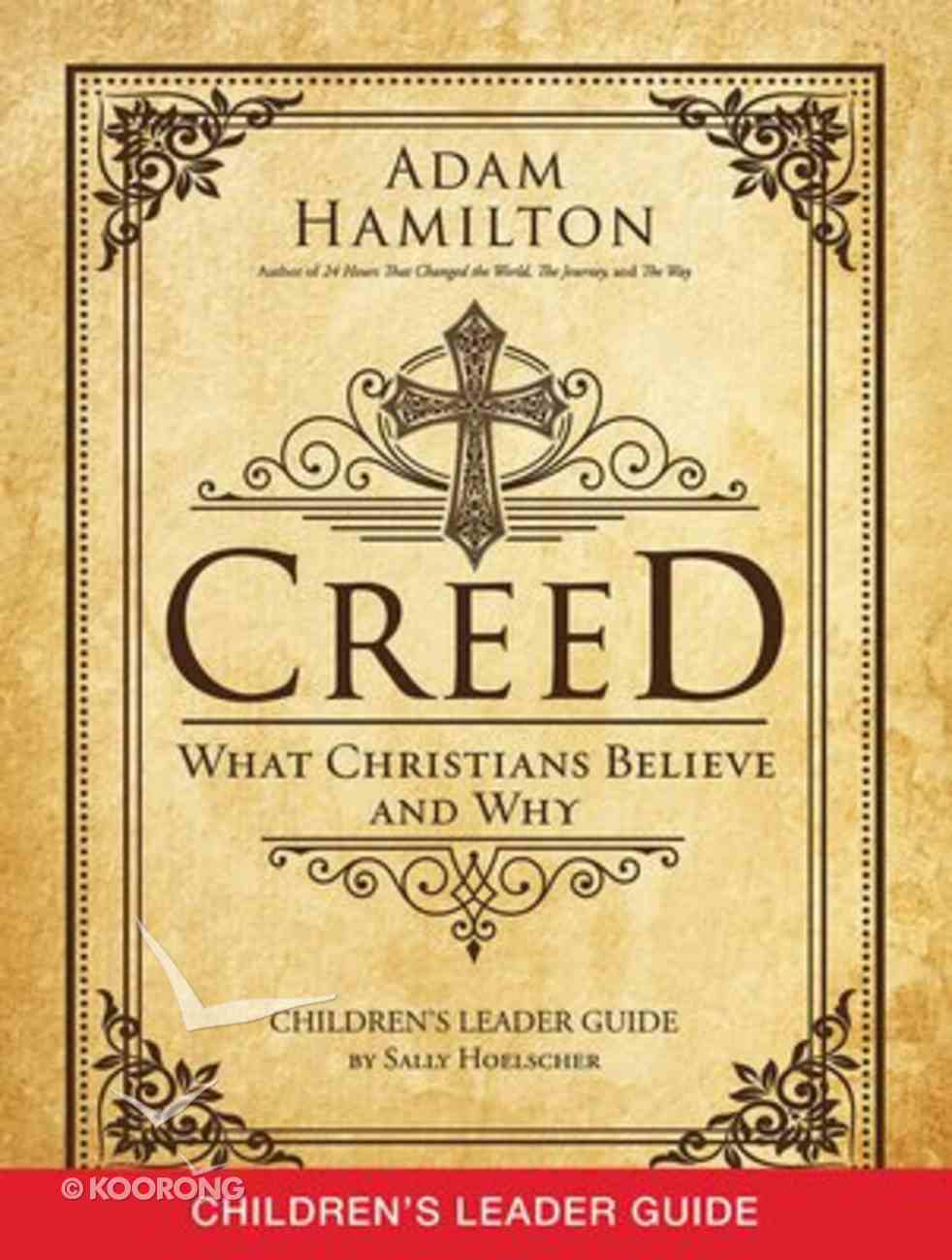 Creed (Children's Leader Guide) Paperback