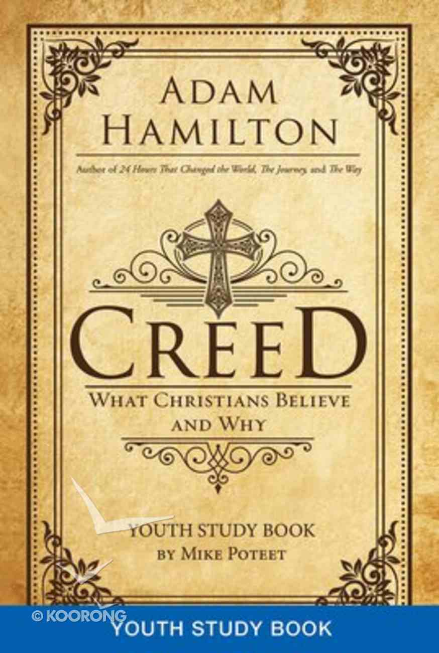 Creed (Youth Study Book) Paperback