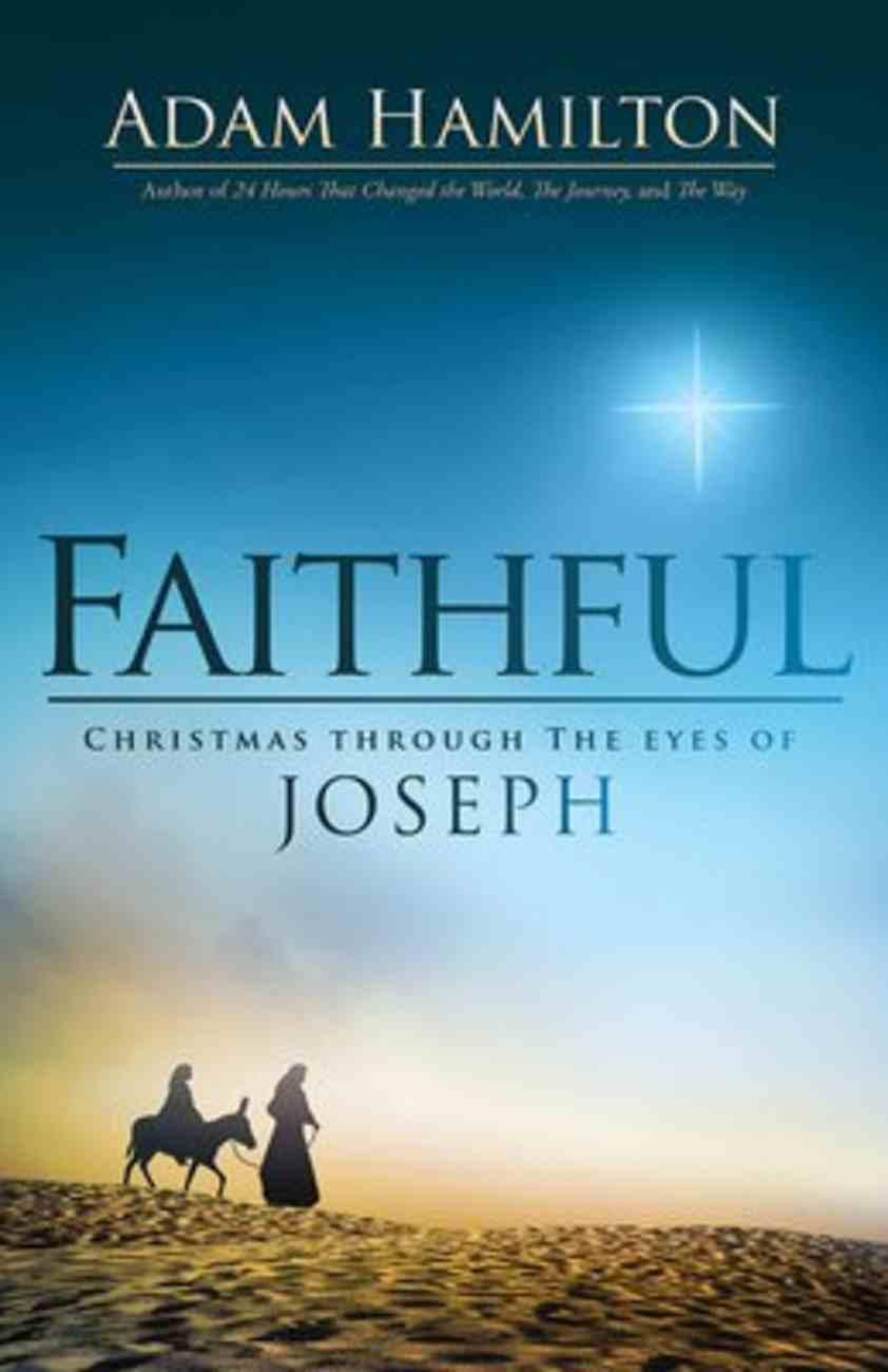 Faithful: Christmas Through the Eyes of Joseph Hardback