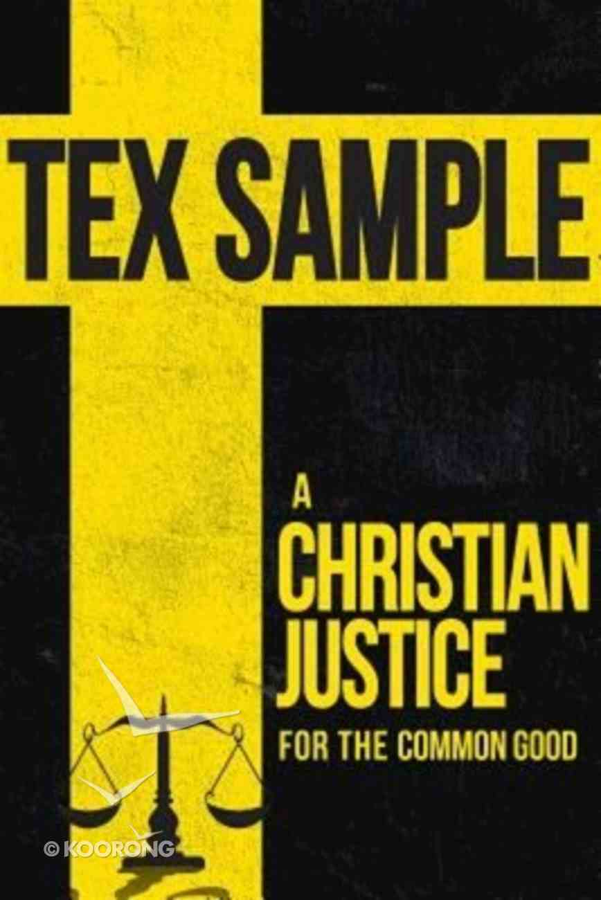A Christian Justice For the Common Good Paperback