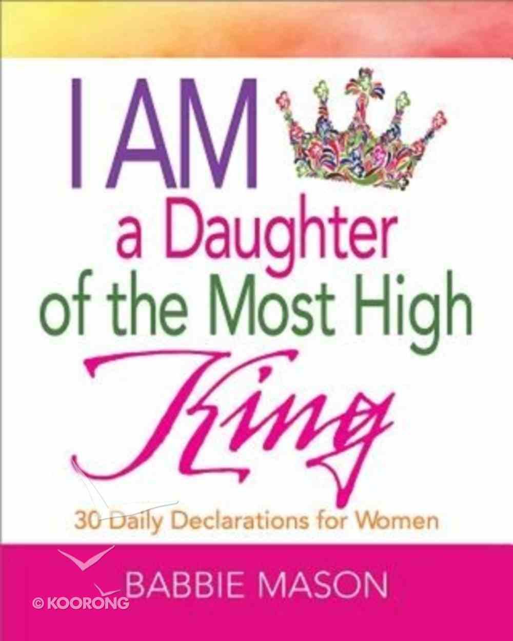 I Am a Daughter of the Most High King Paperback
