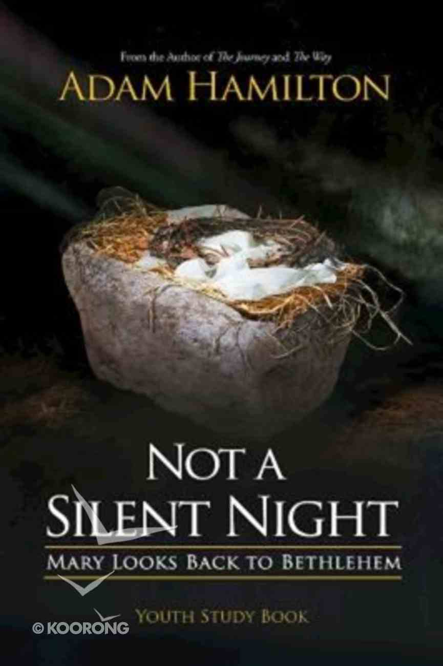 Not a Silent Night (Youth Study Book) Paperback