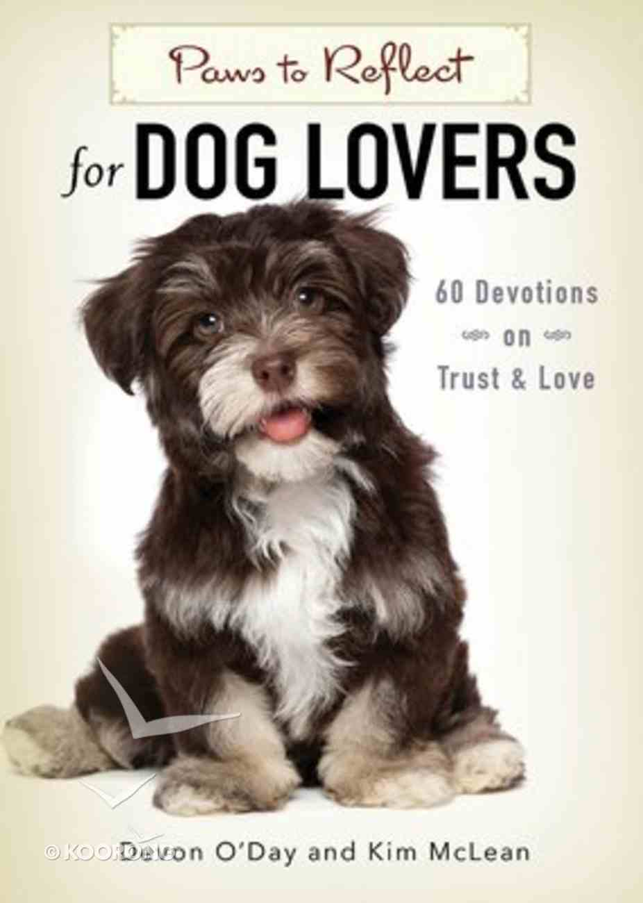 Paws to Reflect For Dog Lovers Paperback