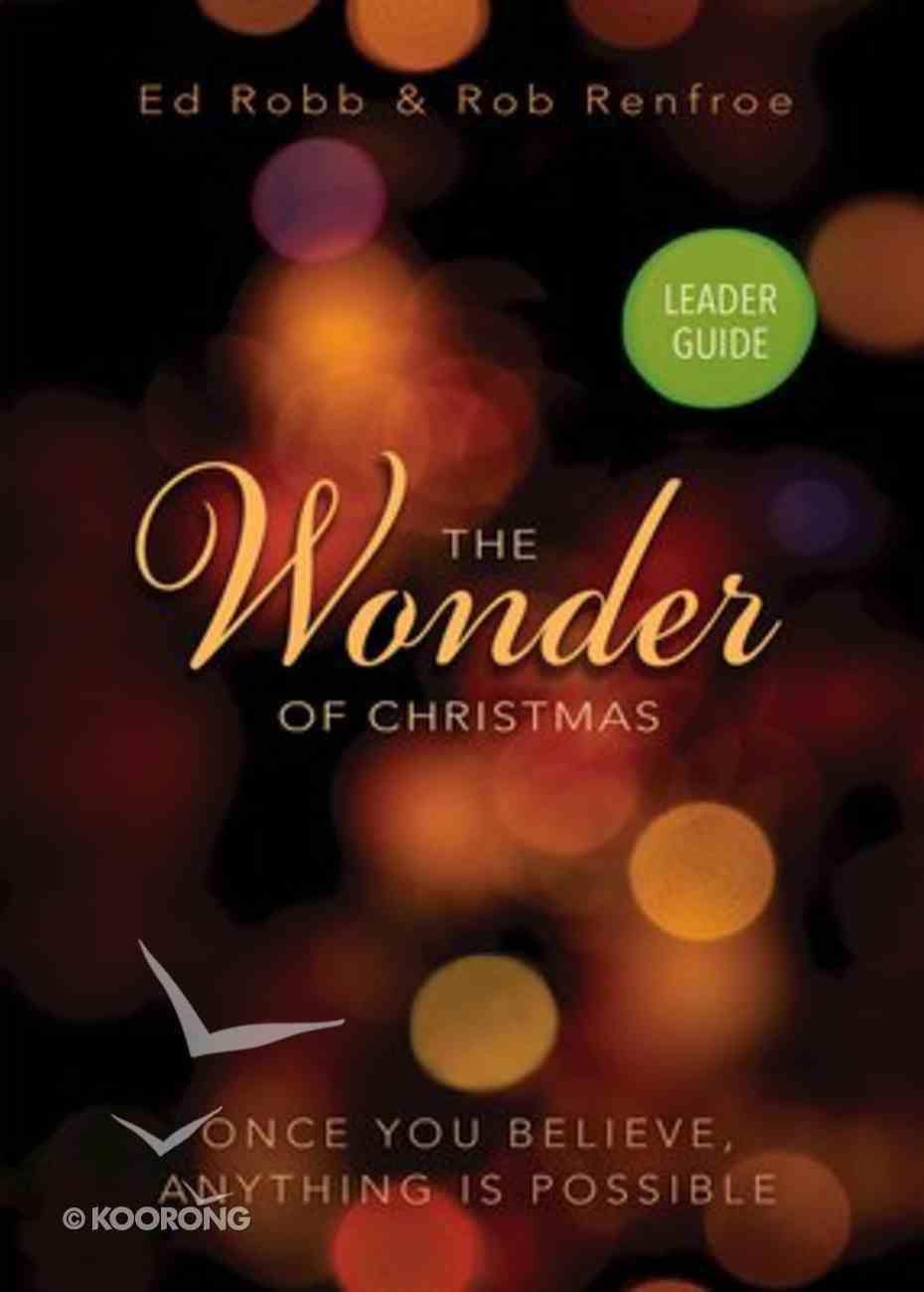 The Wonder of Christmas (Leader Guide) Paperback