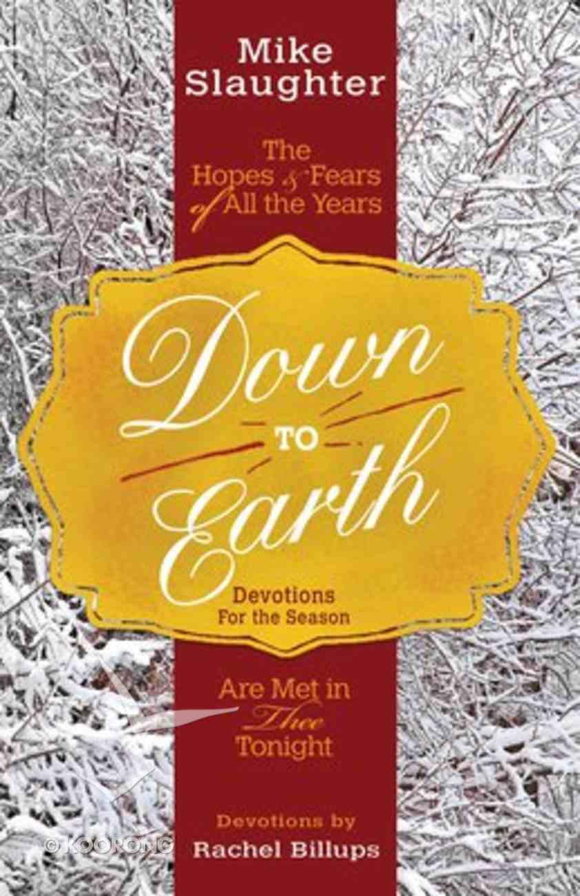Down to Earth (Devotions For The Season) Paperback