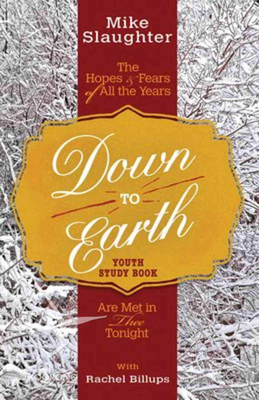Down to Earth (Youth Study Book) Paperback