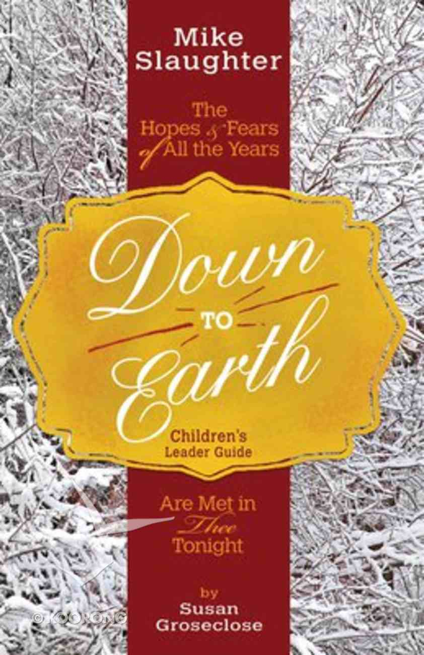Down to Earth (Children's Leader Guide) Paperback