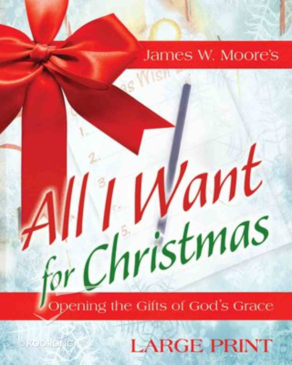 All I Want For Christmas (Large Print) Paperback