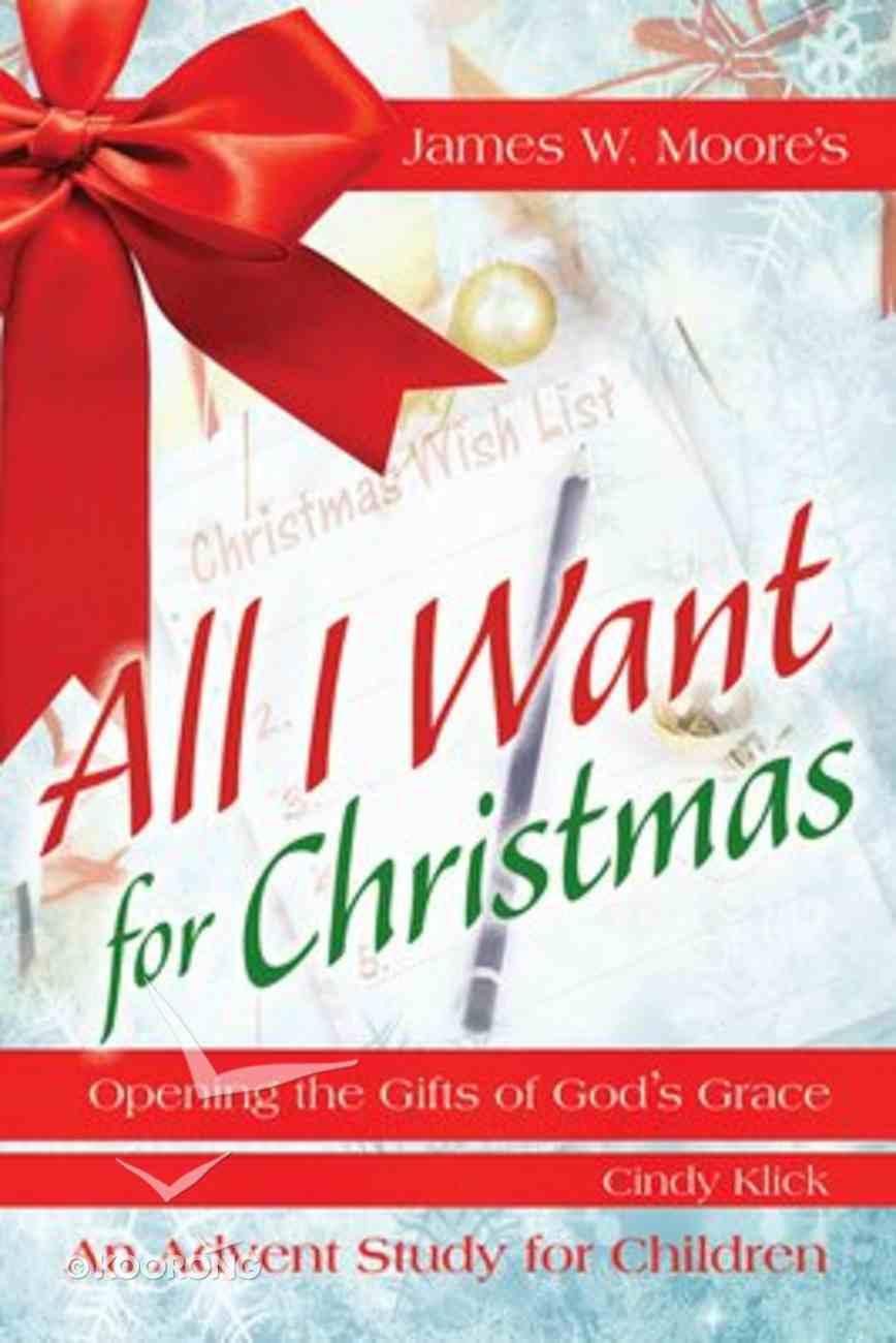 All I Want For Christmas (Children's Leader Guide) Paperback