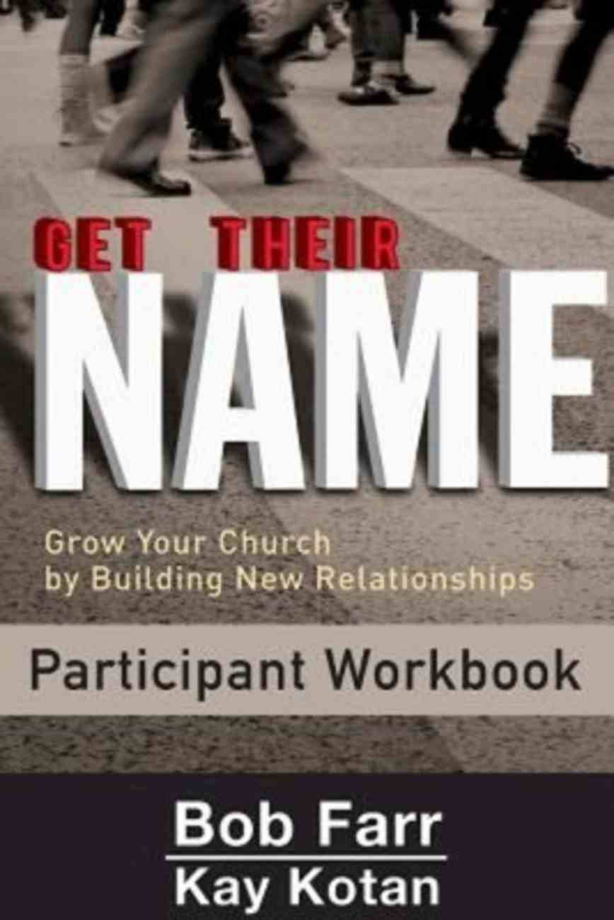 Get Their Name (Participant Workbook) Paperback