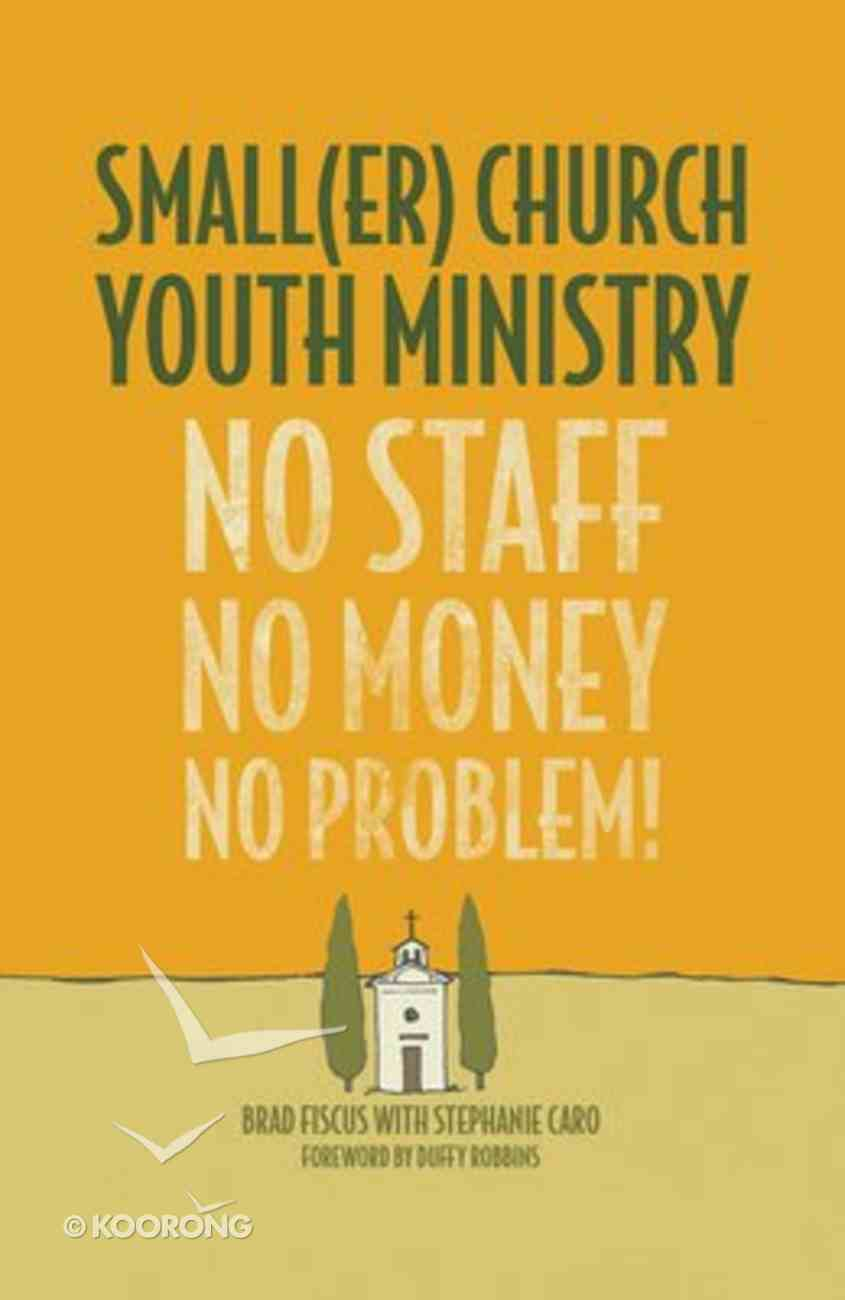 Small Church Youth Ministry (Er) Paperback