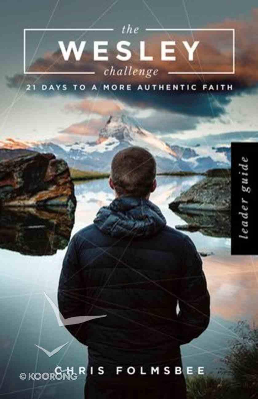 The Wesley Challenge (Leader Guide) Paperback