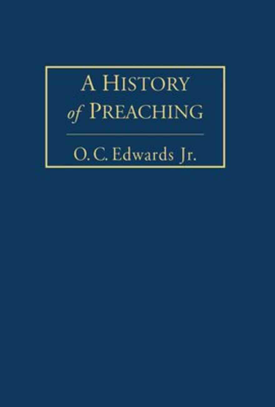 A History of Preaching (Vol 1) Hardback