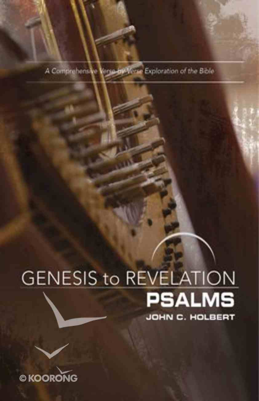 Psalms : A Comprehensive Verse-By-Verse Exploration of the Bible (Participant Book) (Genesis To Revelation Series) Paperback