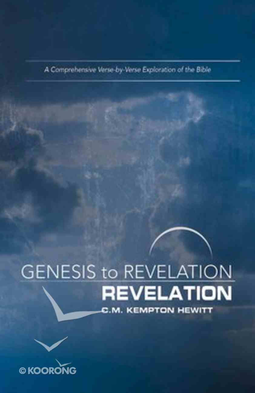 Revelation : A Comprehensive Verse-By-Verse Exploration of the Bible (Participant Book) (Genesis To Revelation Series) Paperback