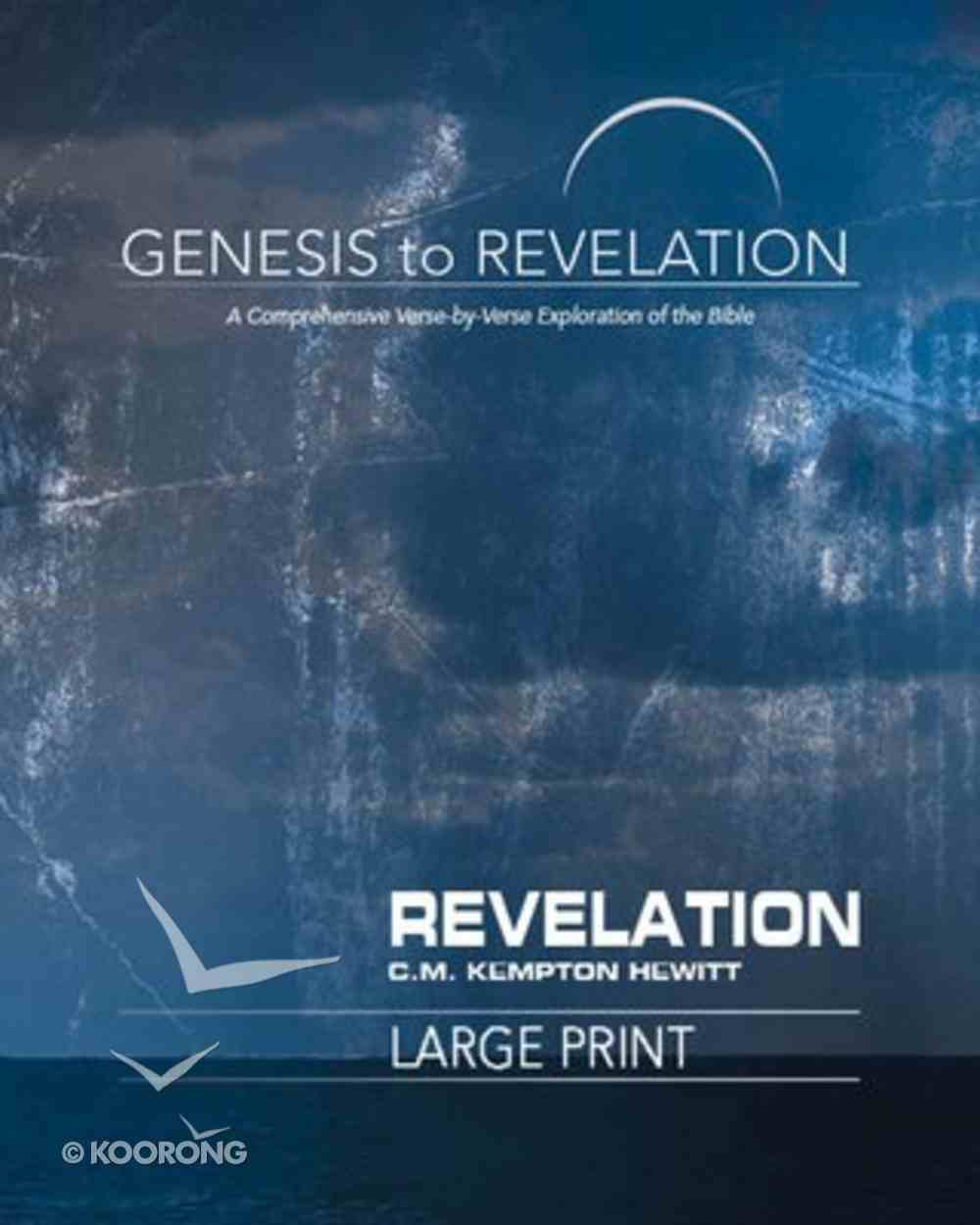 Revelation : A Comprehensive Verse-By-Verse Exploration of the Bible (Participant Book, Large Print) (Genesis To Revelation Series) Paperback