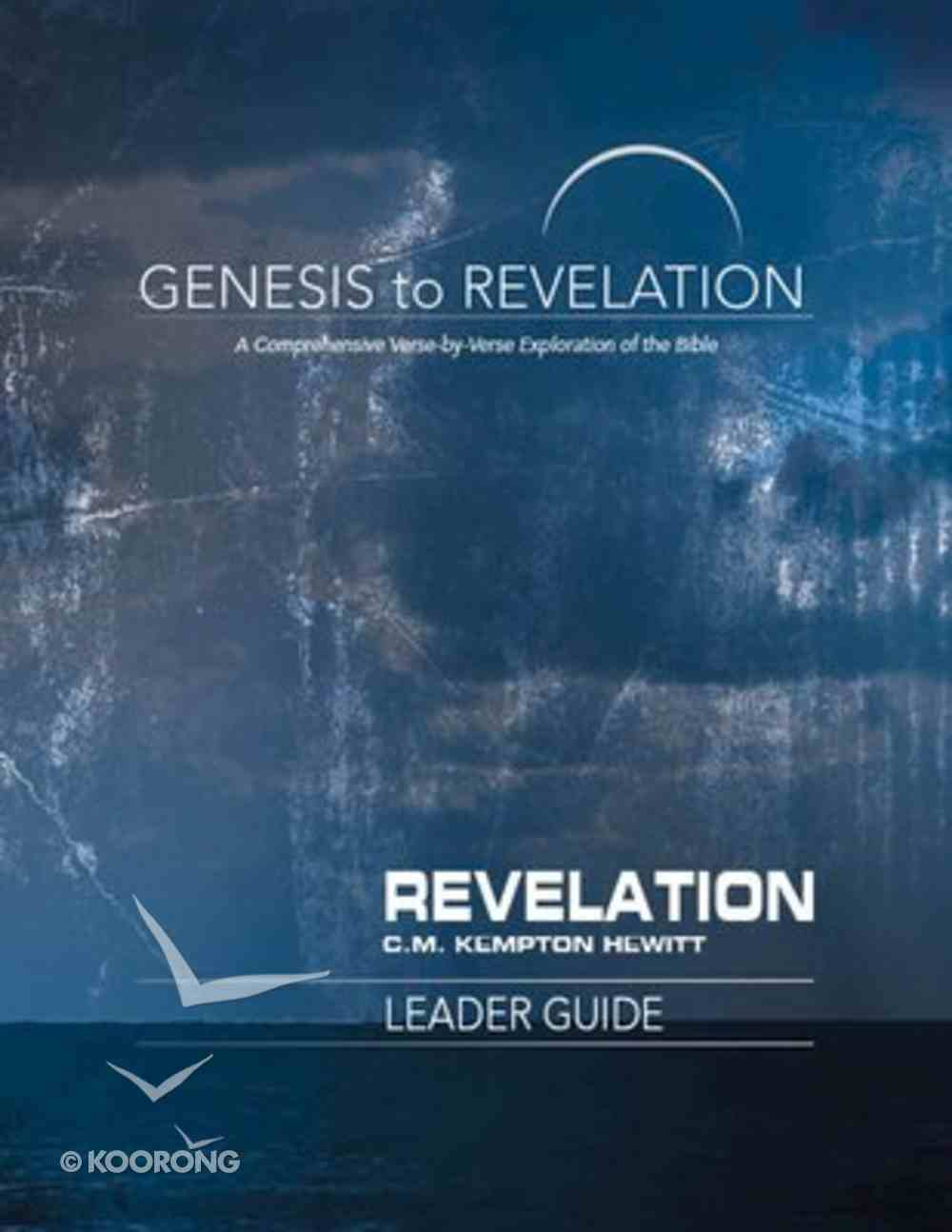 Revelation : A Comprehensive Verse-By-Verse Exploration of the Bible (Leader Guide) (Genesis To Revelation Series) Paperback