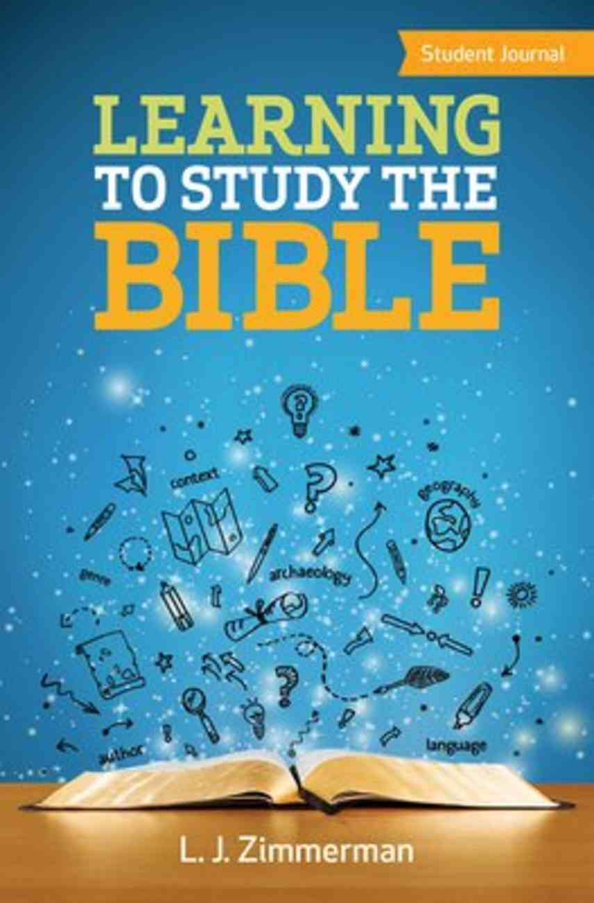 Learning to Study the Bible (Student Journal) Paperback