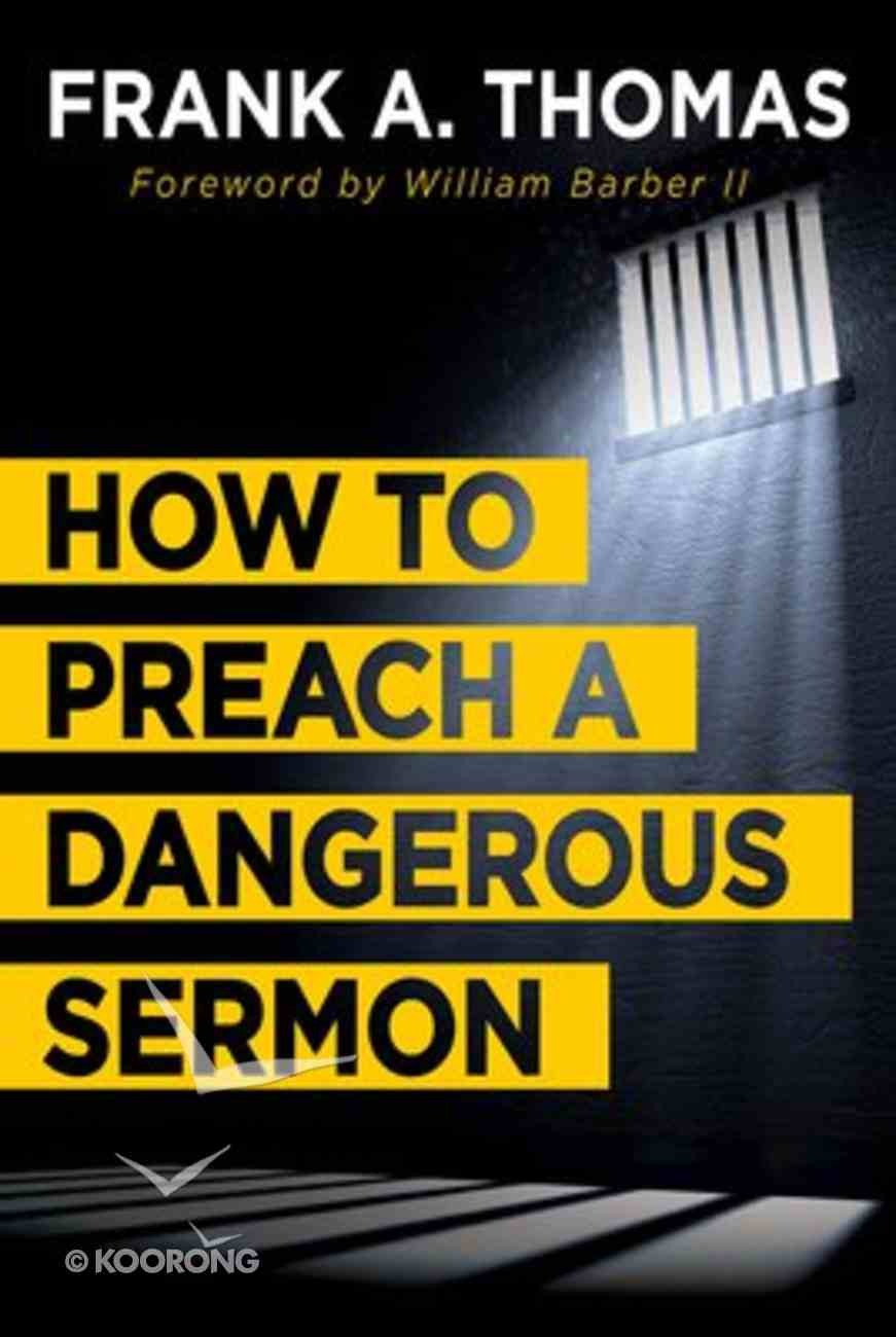 How to Preach a Dangerous Sermon Paperback
