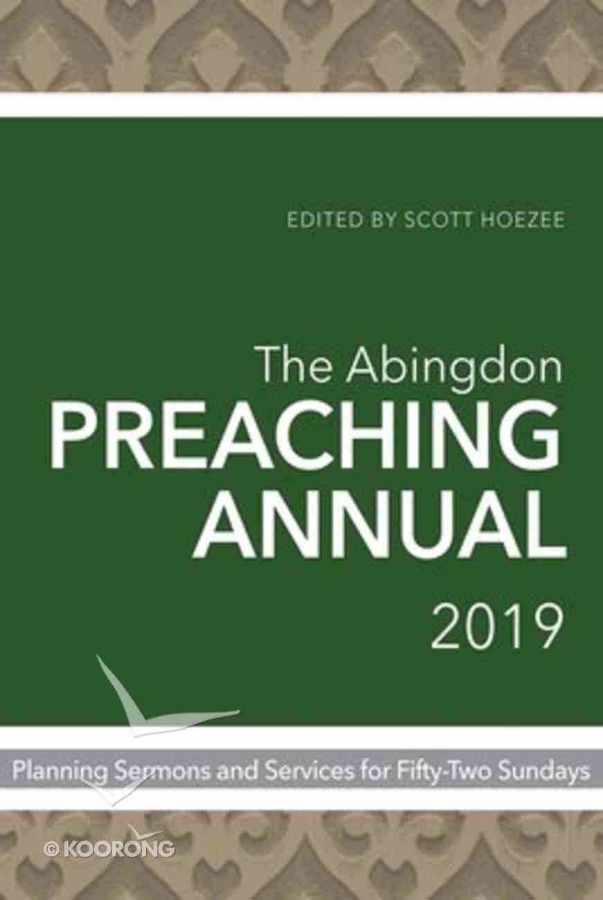 The Abingdon Preaching Annual 2019 Paperback