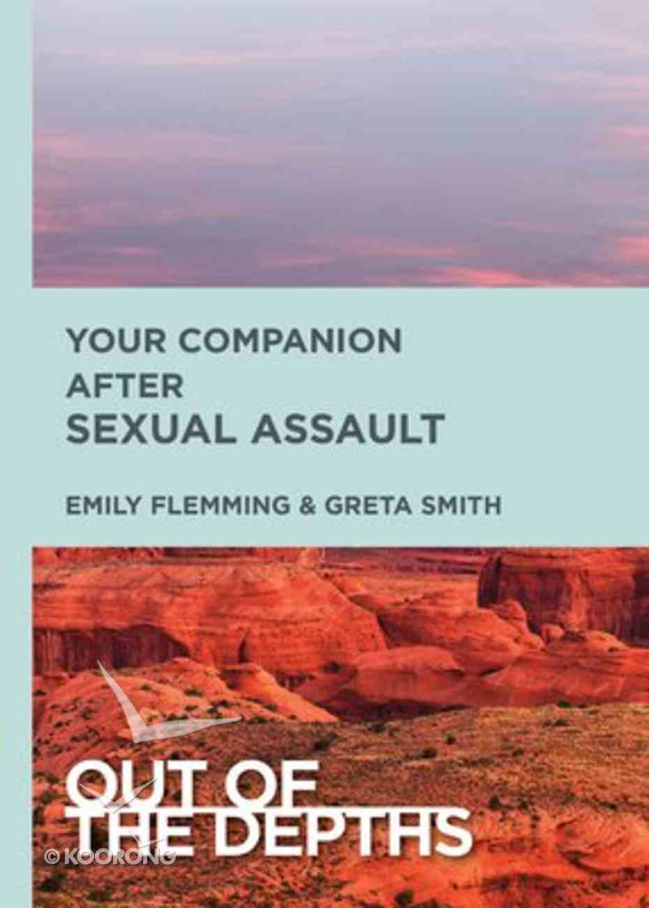 Your Companion After Sexual Assault (Out Of The Depths Series) Booklet