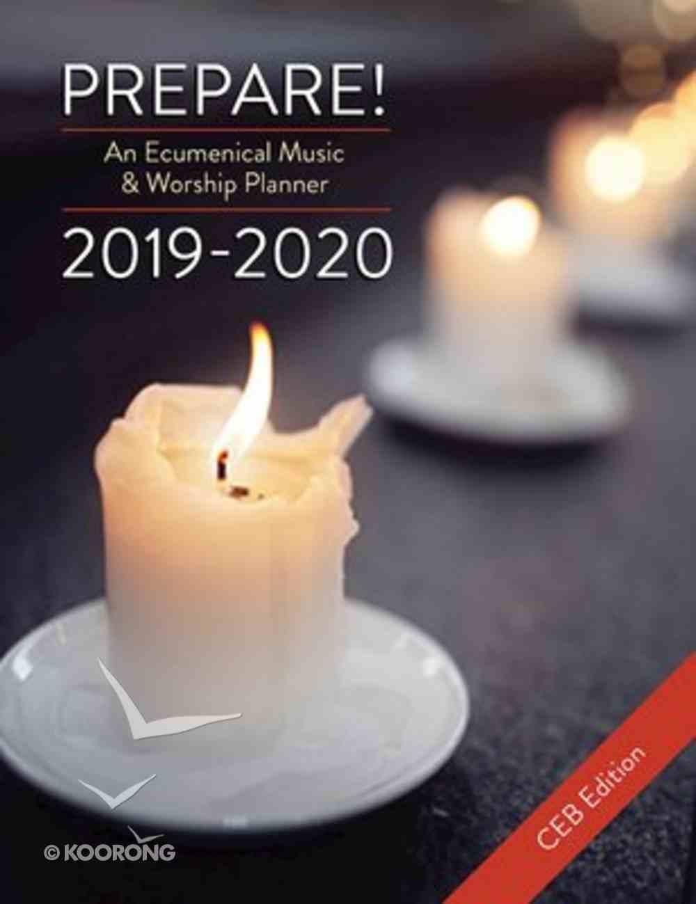 Prepare! 2019-2020 Ceb Edition: An Ecumenical Music & Worship Planner Spiral